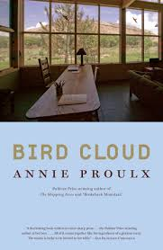 Home Design By Annie Bird Cloud Book By Annie Proulx Official Publisher Page