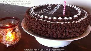 share my recipe eggless chocolate cake with chocolate frosting