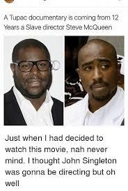 Documentary Meme - 25 best memes about steve mcqueen steve mcqueen memes