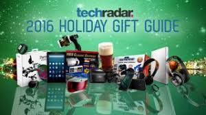 gift guide 2016 techradar s best tech gifts you can