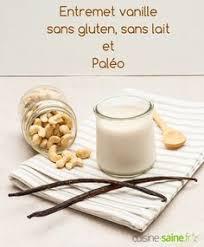 cuisine saine fr entremet vanille sans gluten sans lait et paléo entremet
