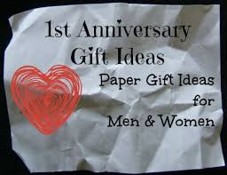 one year wedding anniversary gifts for one year anniversary gift ideas for him paper lading for