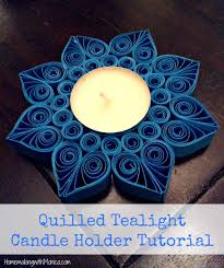 quilled tealight candle holder tutorial great table decoration for