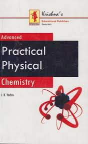 advanced practical physical chemistry 33rd edition buy advanced