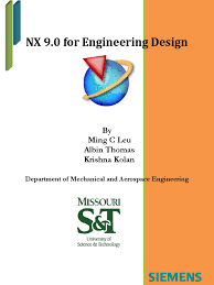 nx 9 0 for engineering design u2013 cad cam engineering worldwide