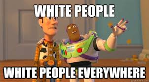 Buzz Everywhere Meme - white people white people everywhere black buzz lightyear