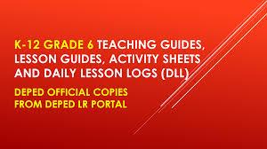 official deped copy new k 12 grade 6 teacher u0027s guides dll