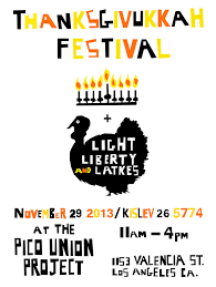 celebrate thanksgivukkah at the pico union project november 29 for