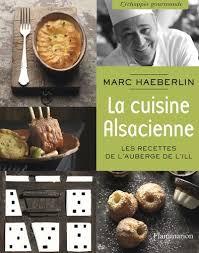 meilleur livre de cuisine livre marc haeberlin la cuisine alsacienne