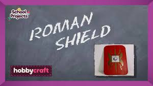 ideas for ks2 roman project how to make a roman shield hobbycraft youtube