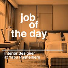 job of the day interior designer at yabu pushelberg in toronto