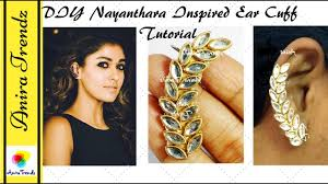 images of ear cuffs diy nayanthara inspired ear cuffs tutorial how to make ear cuff