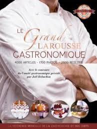 livre de cuisine gastronomique le grand larousse gastronomique larousse de cuisine livre de