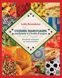 jeux de cuisine marocaine leila benzakour cuisine marocaine à l 39 huile d 39 argan