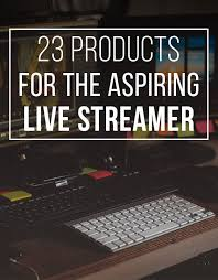 lighting for twitch streaming 23 things every twitch streamer needs