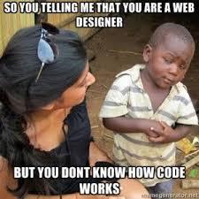 Web Design Memes - 19 best web design memes images on pinterest memes humor design