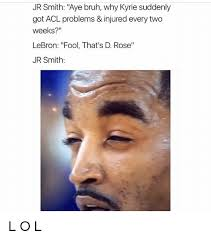 Squinty Eyes Meme - jr smith aye bruh why kyrie suddenly got acl problems injured