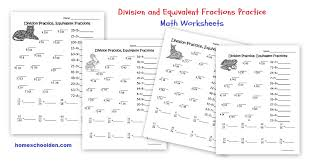 division practice u2013 equivalent fractions worksheets homeschool den