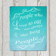 kitchen decor turquoise kitchen wall art kitchen ideas julia child kitchen decor turquoise kitchen wall art kitchen ideas julia child kitchen quotes typography people who love