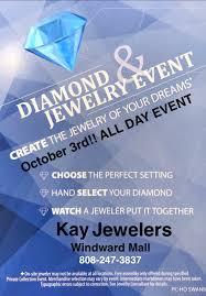 kay jewelery event diamond u0026 jewelry event at kay jewelers windward mall