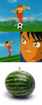 Watermelon Meme - captain tsubasa watermelon weknowmemes