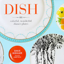 book plates dishes a guide to found and treasured dishes improvised