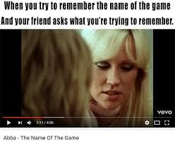 Remember The Name Meme - abba answers meme dump album on imgur