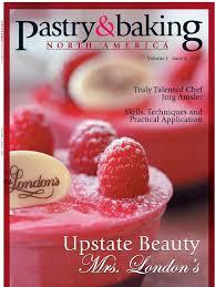 pastry u0026 baking volume 1 issue 1 2007
