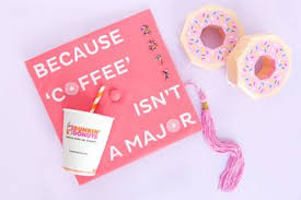 pink graduation cap how to decorate your dunkin inspired graduation cap dunkin donuts