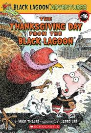 thanksgiving day book the thanksgiving day from the black lagoon by mike thaler scholastic