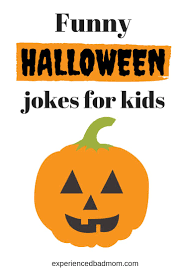funny cute and clean halloween jokes the whole family will enjoy