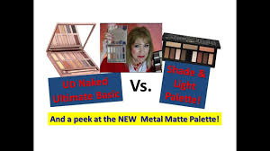 kat naked ud naked ultimate vs kat von d shade u0026 light palette u0026 new