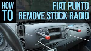 how to remove stock radio fiat punto youtube