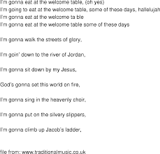 i m gunna a time time song lyrics im gonna eat at the welcome table