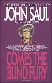 Saul Blind Amazon Com Comes The Blind Fury 9780440114758 John Saul Books