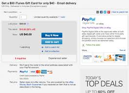 Buy Giftcards With Paypal by 50 Itunes Gift Card For 40 W Email Delivery From Paypal 20