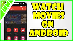 best download free movies on android