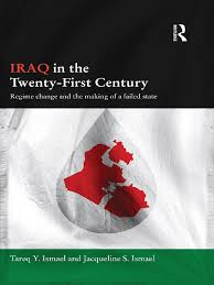 tareq y ismael jacqueline s ismael iraq in the twenty first