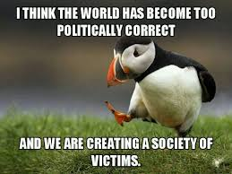 Politically Correct Meme - post 37064 justpost virtually entertaining