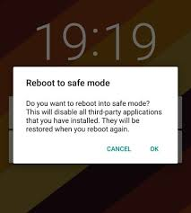 how to take safe mode on android android phone problems here s how to activate safe mode