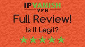ipvanish complete review 2017 is it legit youtube