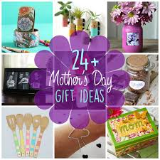 Mothers Day 2017 Ideas Mother U0027s Day Gift Ideas 24 Gift Ideas For Mother U0027s Day
