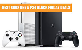 best deals on xbox one s black friday best xbox one s and ps4 slim pro black friday deals releases com