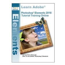 tutorial photoshop online adobe photoshop elements 2018 tutorials online how to gurus