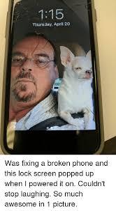 Broken Phone Meme - 25 best memes about broken phone broken phone memes
