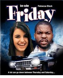Rebecca Black Meme - 25 best memes about friday rebecca black friday rebecca black