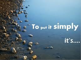 put it simply it s