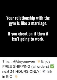 Gym Relationship Memes - 25 best memes about marriage cheating gym relationships