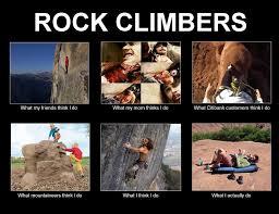 Rock Climbing Memes - redriverclimbing com view topic climbing memes