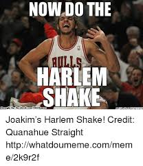 Harlem Shake Meme - 25 best memes about now do the harlem shake now do the